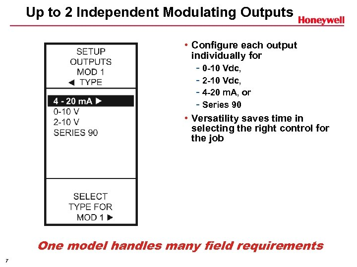 Up to 2 Independent Modulating Outputs • Configure each output individually for - 0