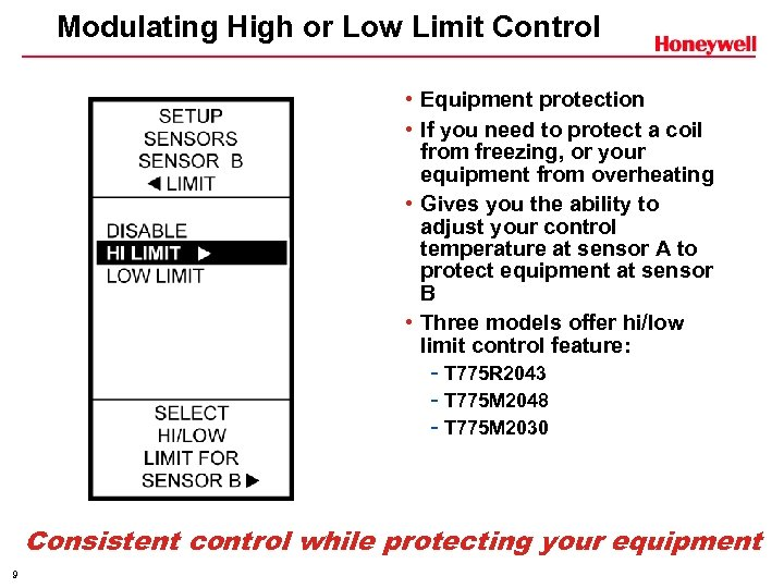 Modulating High or Low Limit Control • Equipment protection • If you need to