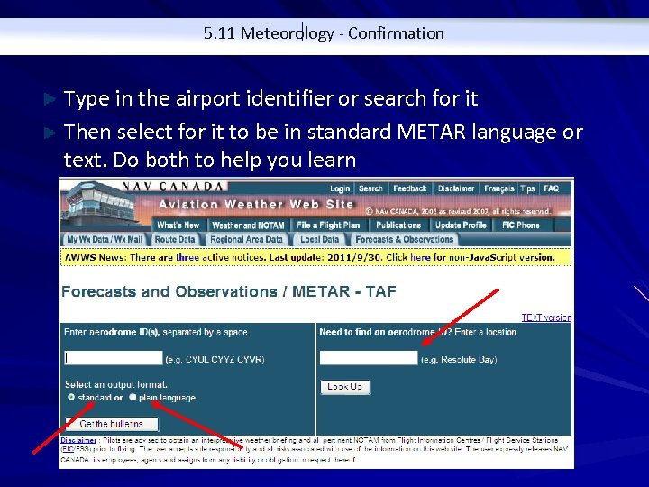 5. 11 Meteorology - Confirmation Type in the airport identifier or search for it