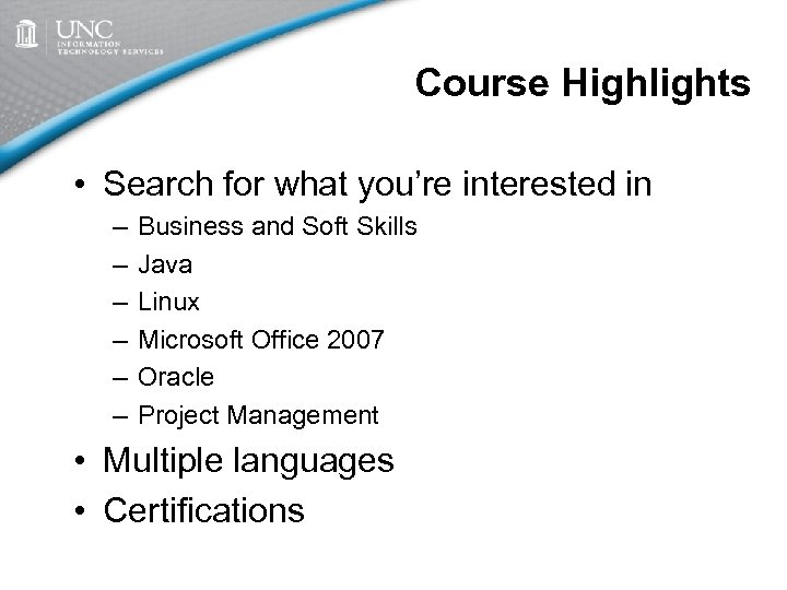 Course Highlights • Search for what you're interested in – – – Business and