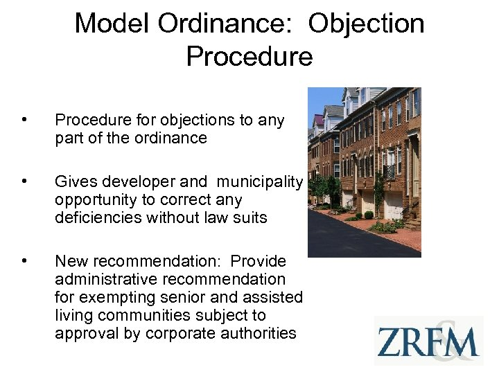 Model Ordinance: Objection Procedure • Procedure for objections to any part of the ordinance