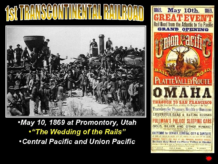 """• May 10, 1869 at Promontory, Utah • """"The Wedding of the Rails"""""""