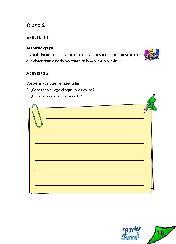 Clase 3 Actividad 1 Actividad grupal Les solicitamos hacer una lista en una cartulina