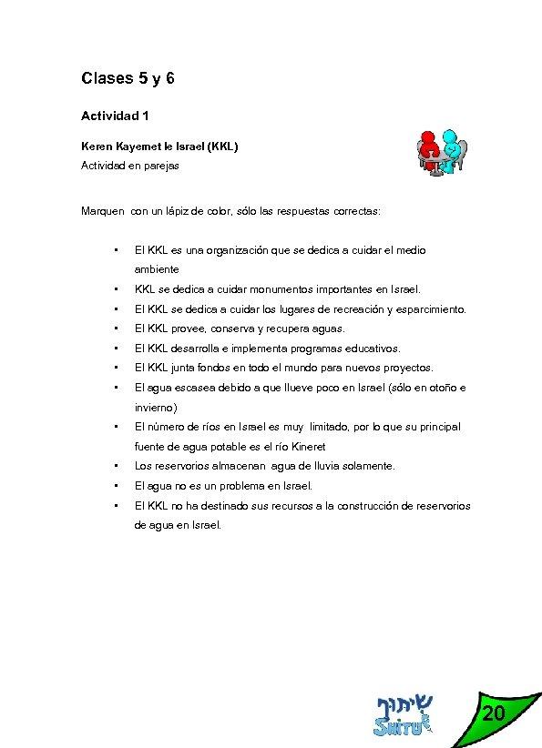Clases 5 y 6 Actividad 1 Keren Kayemet le Israel (KKL) Actividad en parejas