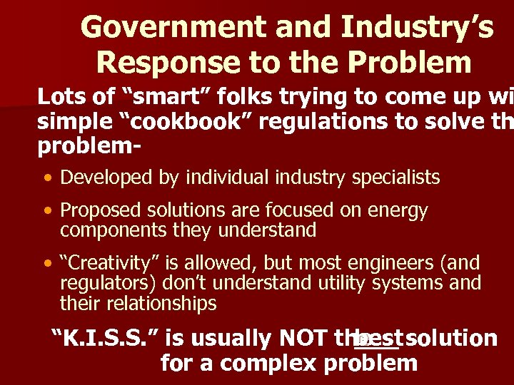 """Government and Industry's Response to the Problem Lots of """"smart"""" folks trying to come"""