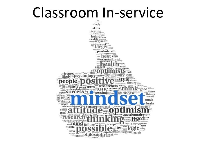 Classroom In-service