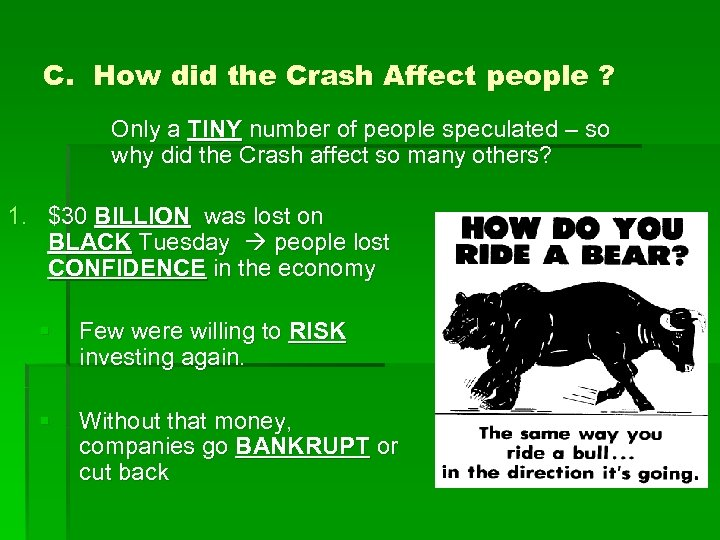 C. How did the Crash Affect people ? Only a TINY number of people