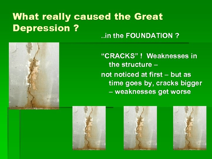 """What really caused the Great Depression ? . . in the FOUNDATION ? """"CRACKS"""""""