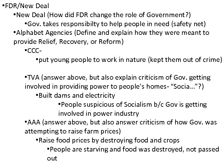 • FDR/New Deal • New Deal (How did FDR change the role of