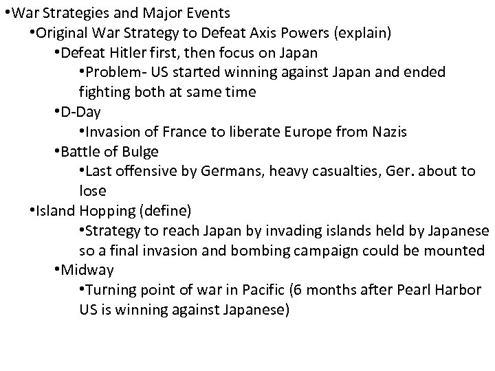 • War Strategies and Major Events • Original War Strategy to Defeat Axis
