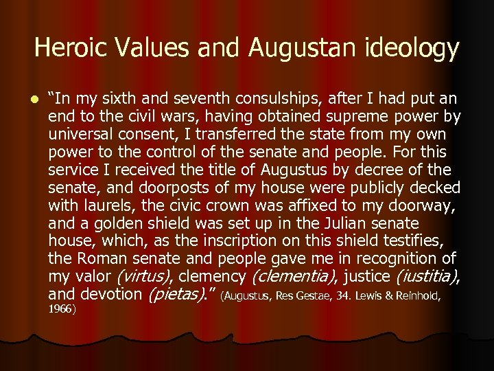 """Heroic Values and Augustan ideology l """"In my sixth and seventh consulships, after I"""