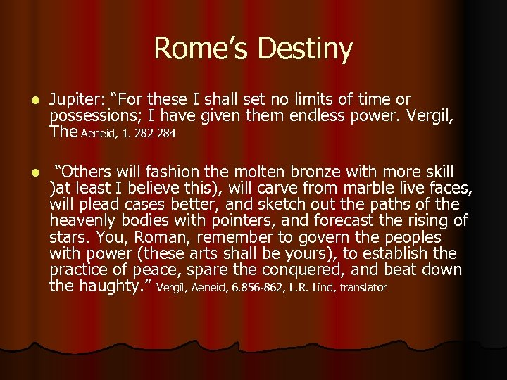 """Rome's Destiny l Jupiter: """"For these I shall set no limits of time or"""