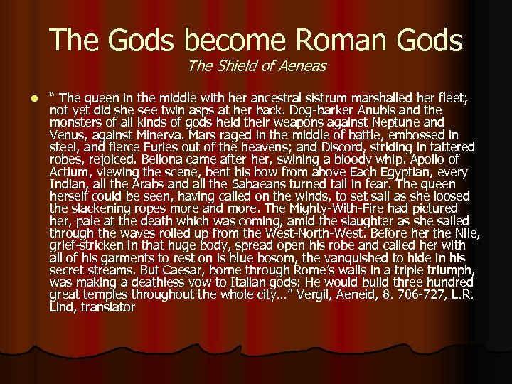 """The Gods become Roman Gods The Shield of Aeneas l """" The queen in"""