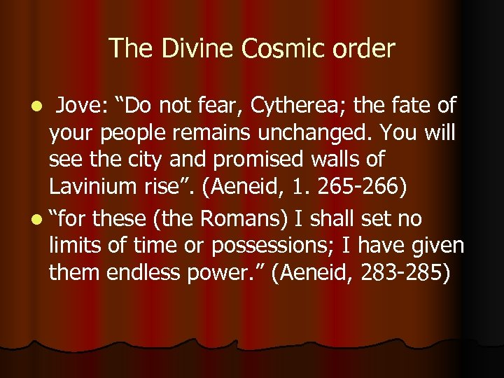 """The Divine Cosmic order Jove: """"Do not fear, Cytherea; the fate of your people"""