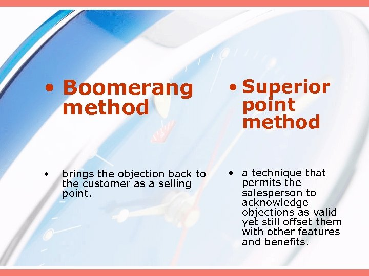 • Boomerang method • Superior point method • • a technique that permits