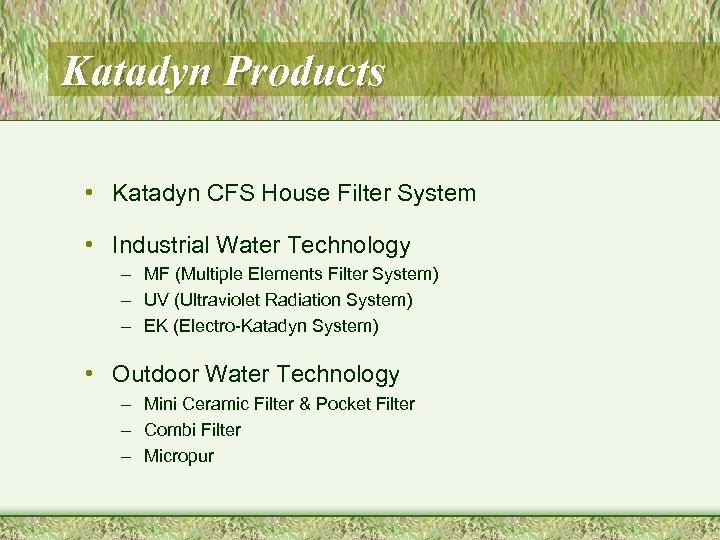 Katadyn Products • Katadyn CFS House Filter System • Industrial Water Technology – MF