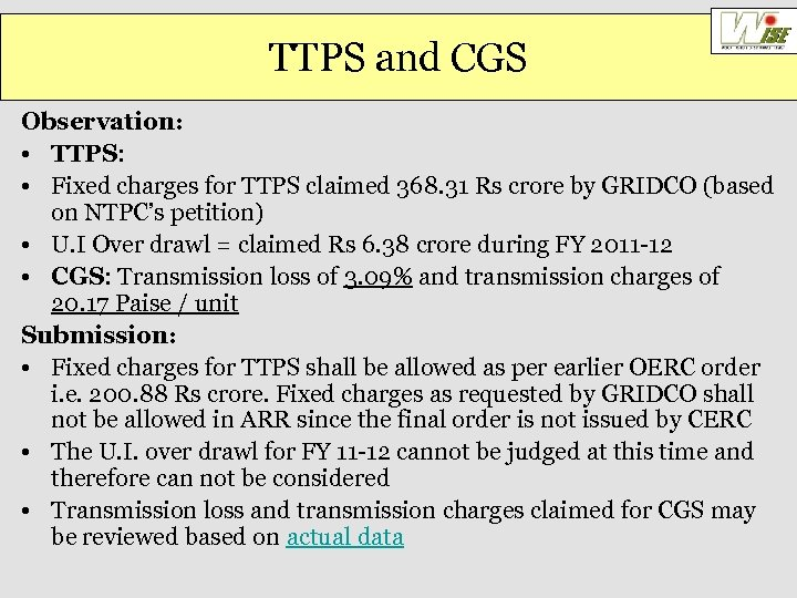 TTPS and CGS Observation: • TTPS: • Fixed charges for TTPS claimed 368. 31