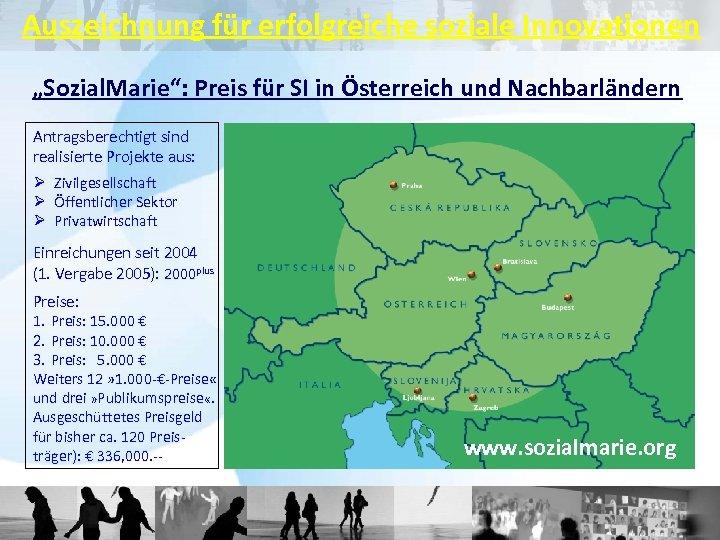 """Auszeichnung für erfolgreiche soziale Innovationen """"Sozial. Marie"""": Preis für SI in Österreich und Nachbarländern"""