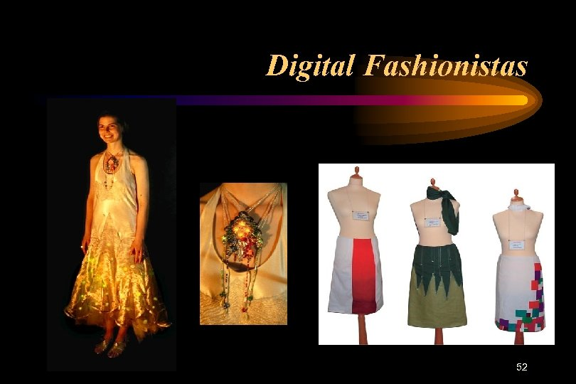 Digital Fashionistas 52