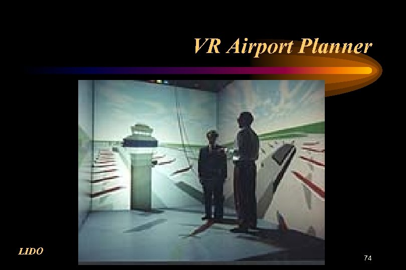 VR Airport Planner LIDO 74