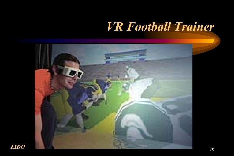 VR Football Trainer LIDO 76