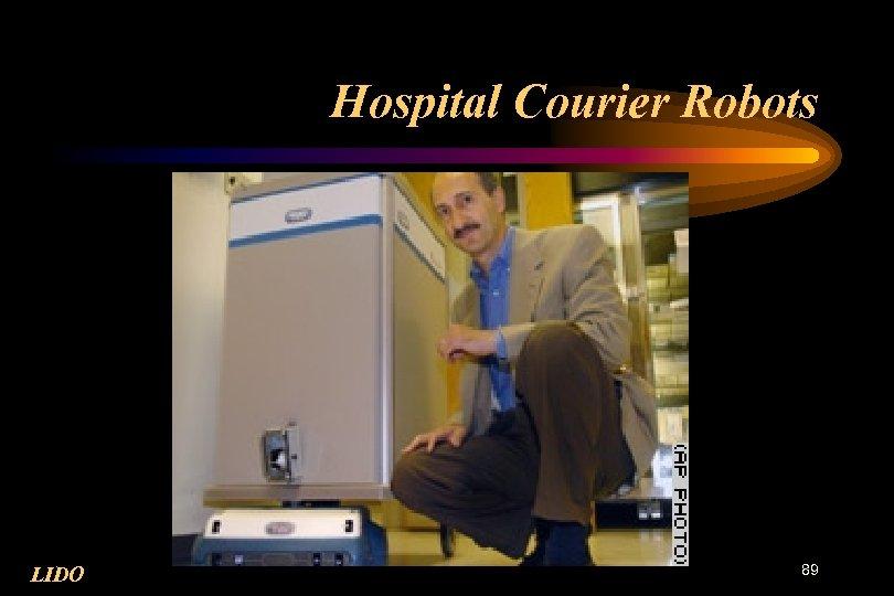 Hospital Courier Robots LIDO 89