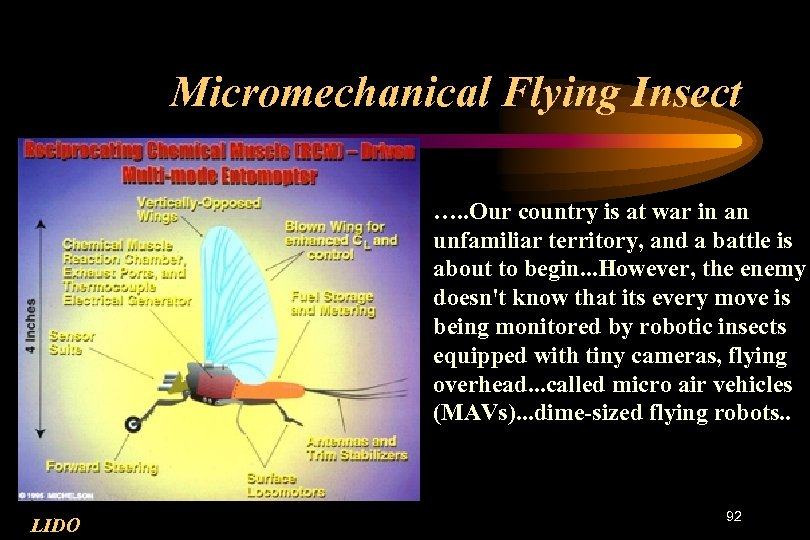Micromechanical Flying Insect …. . Our country is at war in an unfamiliar territory,