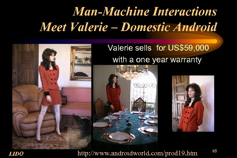Man-Machine Interactions Meet Valerie – Domestic Android Valerie sells for US$59, 000 with a
