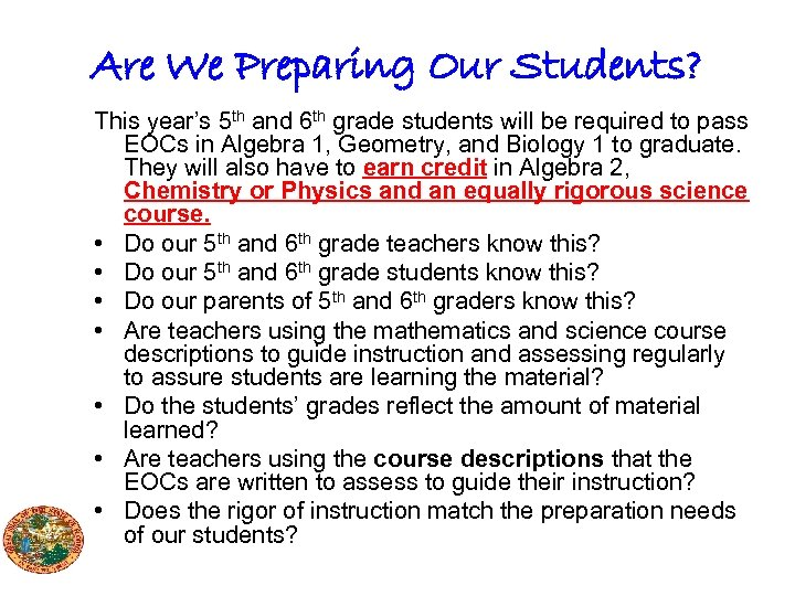 Are We Preparing Our Students? This year's 5 th and 6 th grade students