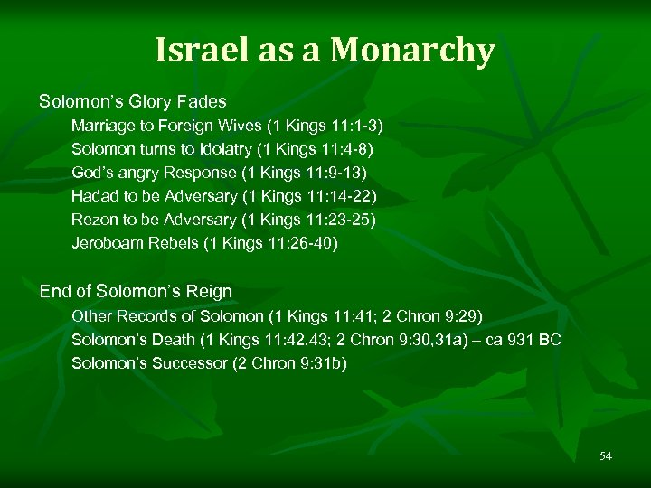 Israel as a Monarchy Solomon's Glory Fades Marriage to Foreign Wives (1 Kings 11: