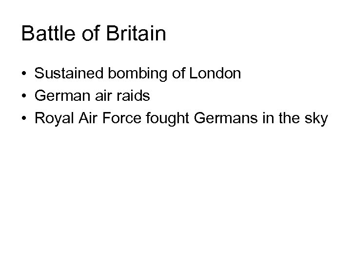 Battle of Britain • Sustained bombing of London • German air raids • Royal