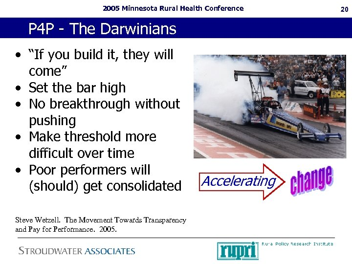 "2005 Minnesota Rural Health Conference P 4 P - The Darwinians • ""If you"