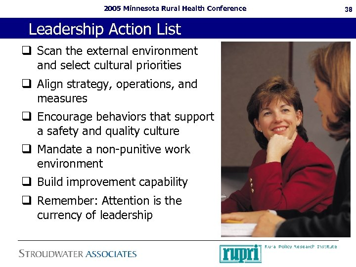 2005 Minnesota Rural Health Conference Leadership Action List q Scan the external environment and