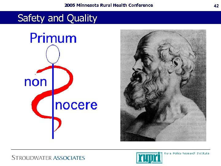 2005 Minnesota Rural Health Conference Safety and Quality 42
