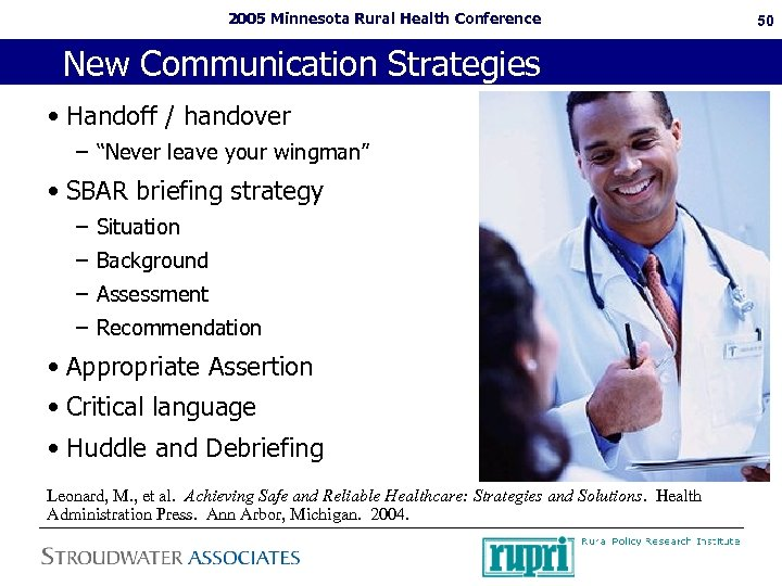 "2005 Minnesota Rural Health Conference New Communication Strategies • Handoff / handover – ""Never"
