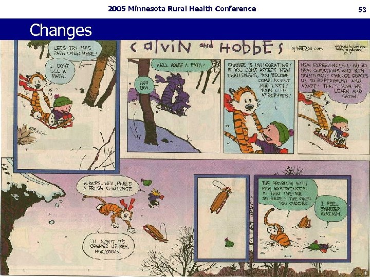 2005 Minnesota Rural Health Conference Changes 53