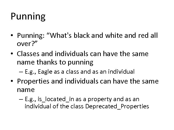 """Punning • Punning: """"What's black and white and red all over? """" • Classes"""