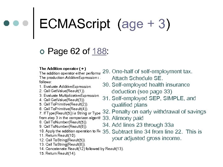 ECMAScript (age + 3) ¢ Page 62 of 188: The Addition operator ( +