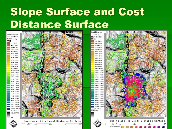 Slope Surface and Cost Distance Surface