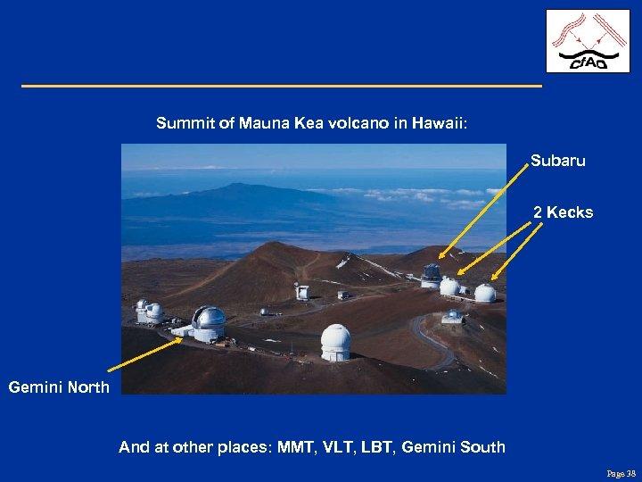 Summit of Mauna Kea volcano in Hawaii: Subaru 2 Kecks Gemini North And at