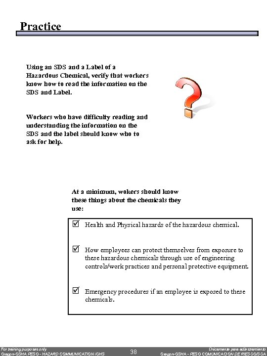 Practice Using an SDS and a Label of a Hazardous Chemical, verify that workers