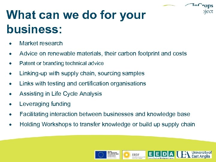 What can we do for your business: · Market research · Advice on renewable