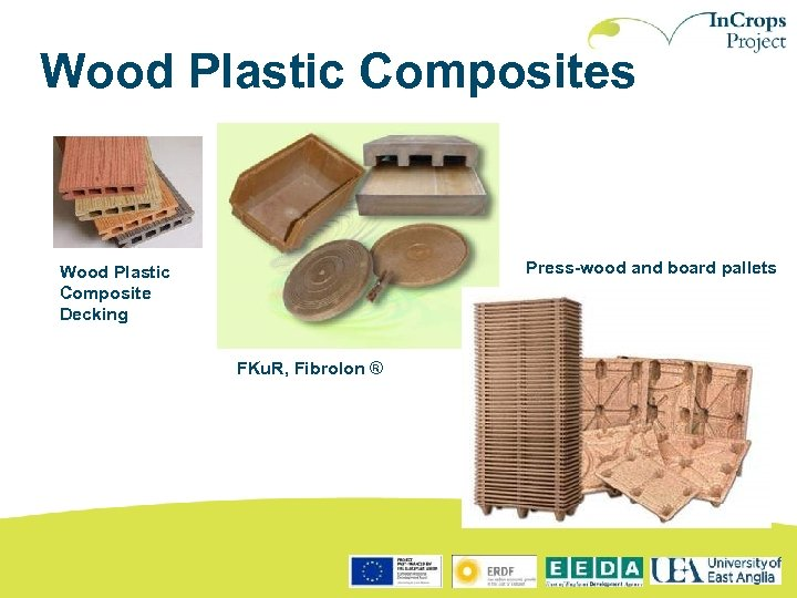 Wood Plastic Composites Press-wood and board pallets Wood Plastic Composite Decking FKu. R, Fibrolon