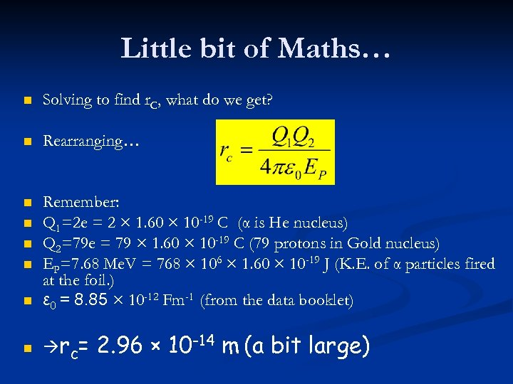 Little bit of Maths… n Solving to find r. C, what do we get?