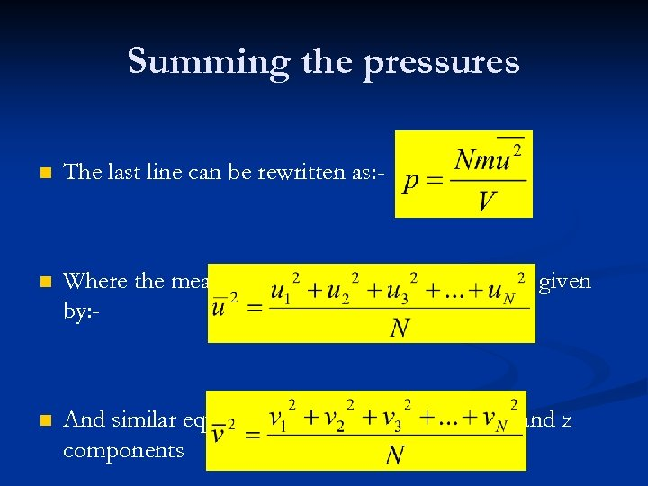 Summing the pressures n The last line can be rewritten as: - n Where