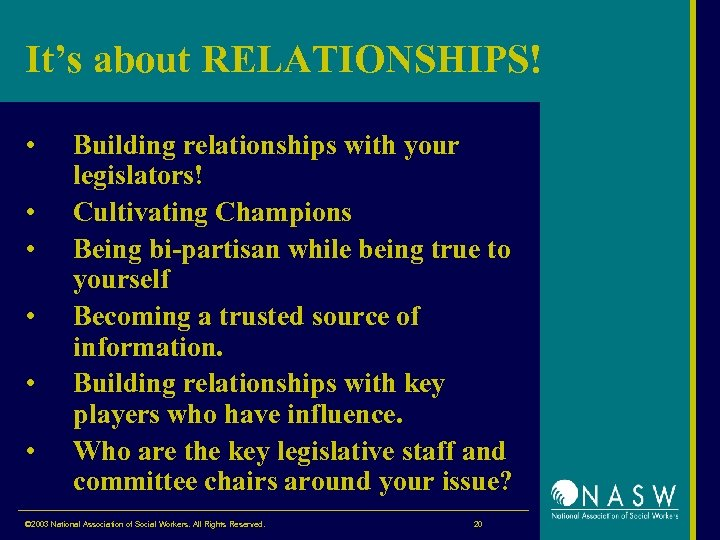 It's about RELATIONSHIPS! • • • Building relationships with your legislators! Cultivating Champions Being