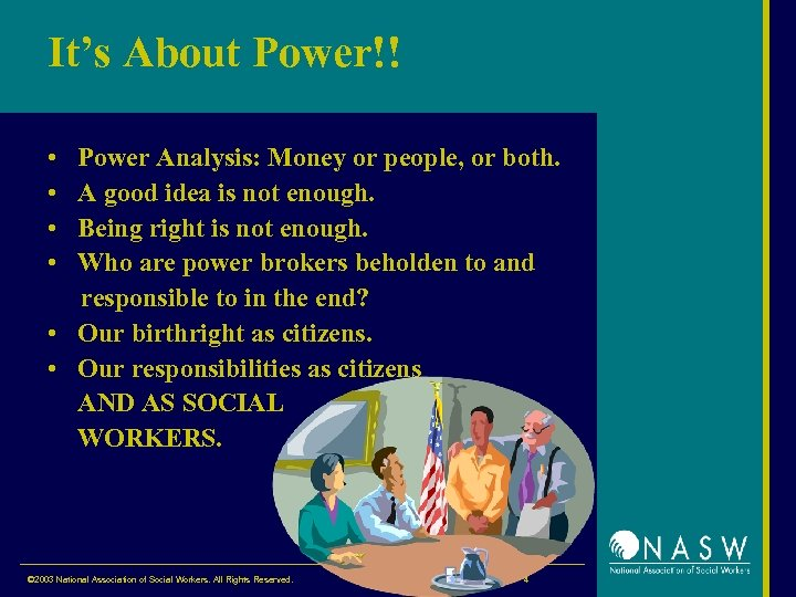 It's About Power!! • • Power Analysis: Money or people, or both. A good