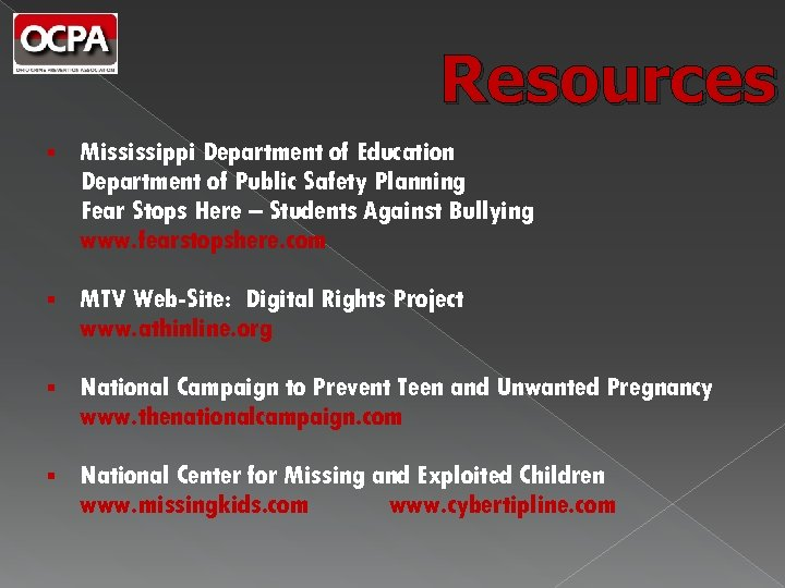 Resources § Mississippi Department of Education Department of Public Safety Planning Fear Stops Here