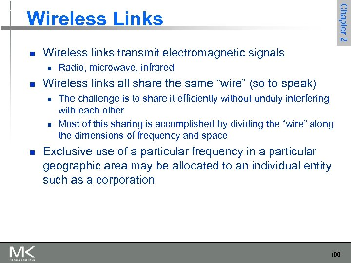 Chapter 2 Wireless Links n Wireless links transmit electromagnetic signals n n Wireless links