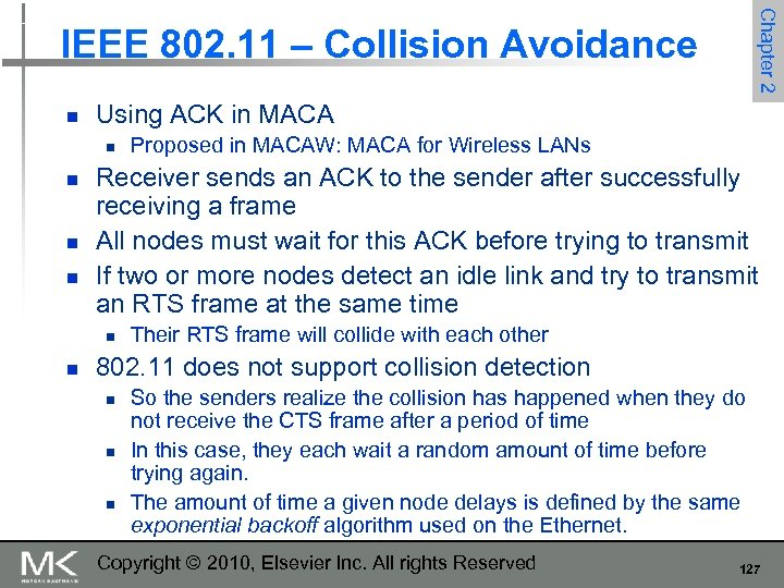 Chapter 2 IEEE 802. 11 – Collision Avoidance n Using ACK in MACA n